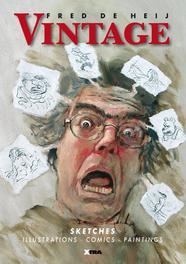 Vintage Sketches: Illustrations, Comics, Paintings, De Heij, Fred, Paperback
