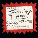 LOU B'S WASTED PIECES '1987...