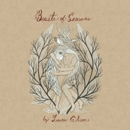 BEASTS OF SEASONS LAURA GIBSON, LP