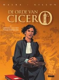 ORDE VAN CICERO HC02. DE OPENING VAN HET VOORONDERZOEK De opening van het vooronderzoek, GILLON, PAUL, Hardcover