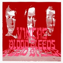 BLOOD BLEEDS VINCAS, Vinyl LP