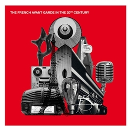 FRENCH AVANT-GARDE IN.. .. THE 20TH CENTURY V/A, CD