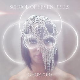 GHOSTORY -LTD- SCHOOL OF SEVEN BELLS, LP