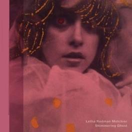 SHIMMERING GHOST RODMAN-MELCHIOR, LETHA, Vinyl LP