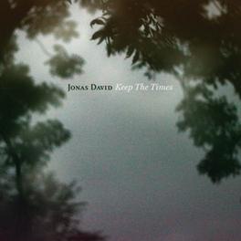 KEEP THE TIMES JONAS DAVID, Vinyl LP