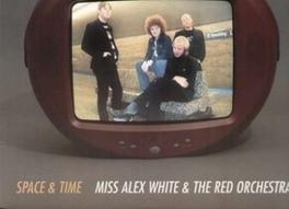 SPACE & TIME WHITE, ALEX -MISS-, LP