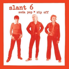 SODA POP RIP OFF SLANT 6, LP