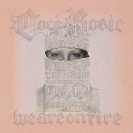 7-WE ARE ON FIRE/TEARS.. .. FOR ANIMALS COCOROSIE, SINGLE
