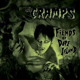 FIENDS OF.. -REISSUE- REISSUE OF FINAL STUDIO ALBUM CRAMPS, CD