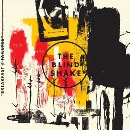 BREAKFAST FOR FAILURES BLIND SHAKE, CD