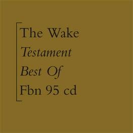 TESTAMENT (BEST OF) WAKE, CD