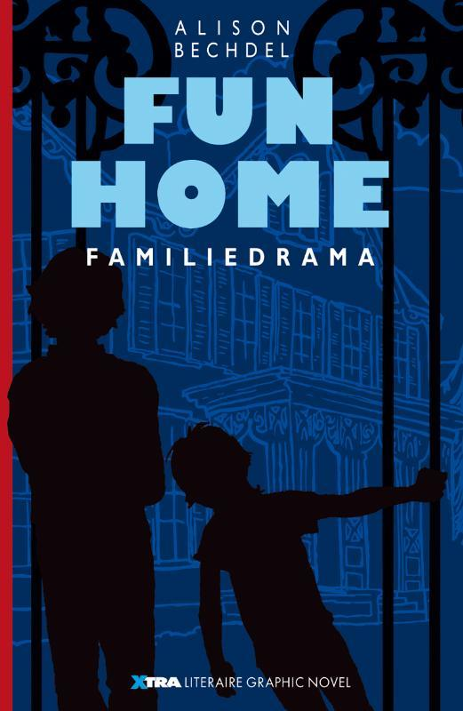 Fun Home familiedrama, Bechdel, Alison, Paperback