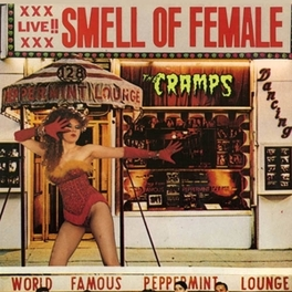 SMELL OF FEMALE -REISSUE- WITH BONUS TRACK 'SURFIN' DEAD' CRAMPS, CD