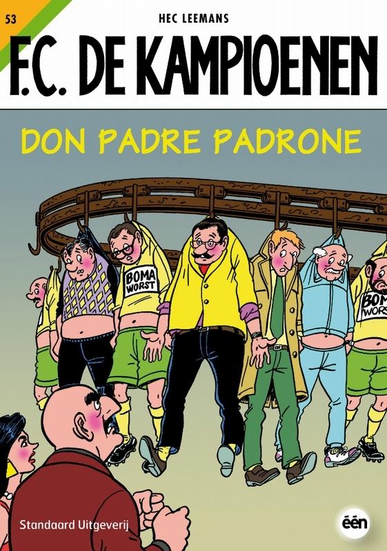 KAMPIOENEN 53. DON PADRES PADRONE KAMPIOENEN, Hec Leemans, Paperback