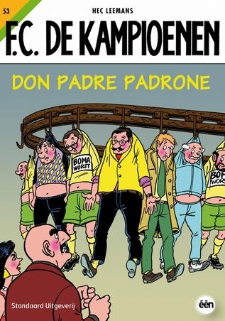 KAMPIOENEN 53. DON PADRES PADRONE