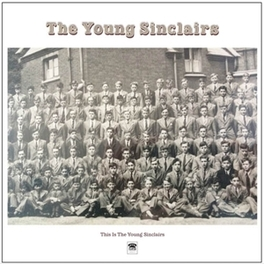 THIS IS THE YOUNG.. .. SINCLAIRS YOUNG SINCLAIRS, Vinyl LP