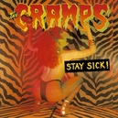 STAY SICK! -REISSUE- W/BONUS TRACKS