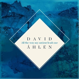 ALL THE WAY MY.. -MCD- .. LEADS ME DAVID AHLEN, CD