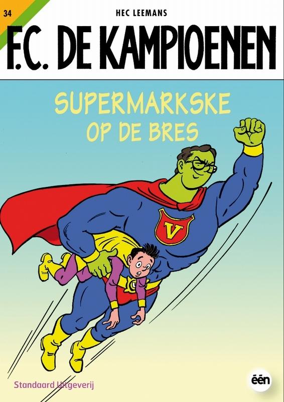 KAMPIOENEN 34. SUPERMARKSKE OP DE BRES KAMPIOENEN, Hec Leemans, Paperback