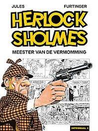 HERLOCK SHOLMES HC01. MEESTER VAN DE VERMOMMING 1/4 HERLOCK SHOLMES, Jules, Hardcover