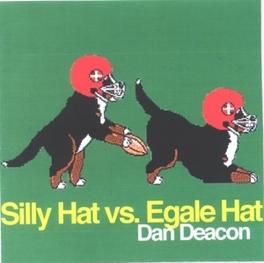 SILLY HAT VS EGALE HAT + DOWNLOAD DAN DEACON, Vinyl LP