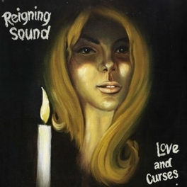 LOVE AND CURSES REIGNING SOUND, LP