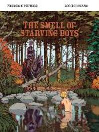 The Smell of Starving Boys Frederik Peeters / Loo Hui Phang, Loo Hui Phang, Hardcover
