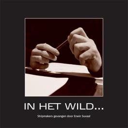 In het wild.... Erwin, Suvaal, Paperback