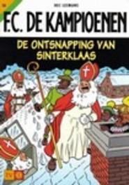 KAMPIOENEN 10. DE ONTSNAPPING VAN SINTERKLAAS KAMPIOENEN, Leemans, Hec, Paperback