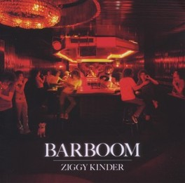 BARBOOM KINDER RETURNS TO A WHOLESOME 'LESS IS MORE' ZIGGY KINDER, CD