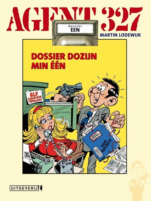Dossier dozijn min één Agent 327, Martin Lodewijk, Hardcover