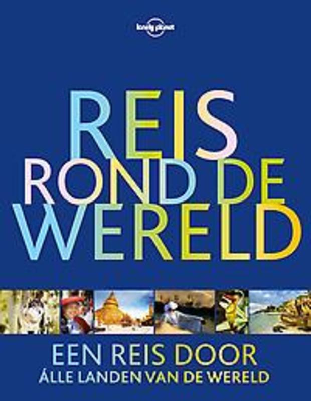 Reis rond de wereld. een reis door álle landen van de wereld, Hardcover