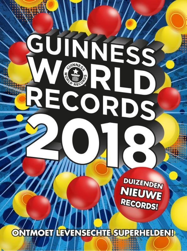 Guinness World Records 2018 duizenden sensationele records, Geen auteur, Hardcover
