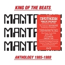 KING OF THE BEATS:.. .. ANTHOLOGY 1985-1988//GREAT EARLY WORKS COMPILATION
