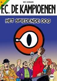 Het spiedende oog KAMPIOENEN, Leemans, Hec, Paperback
