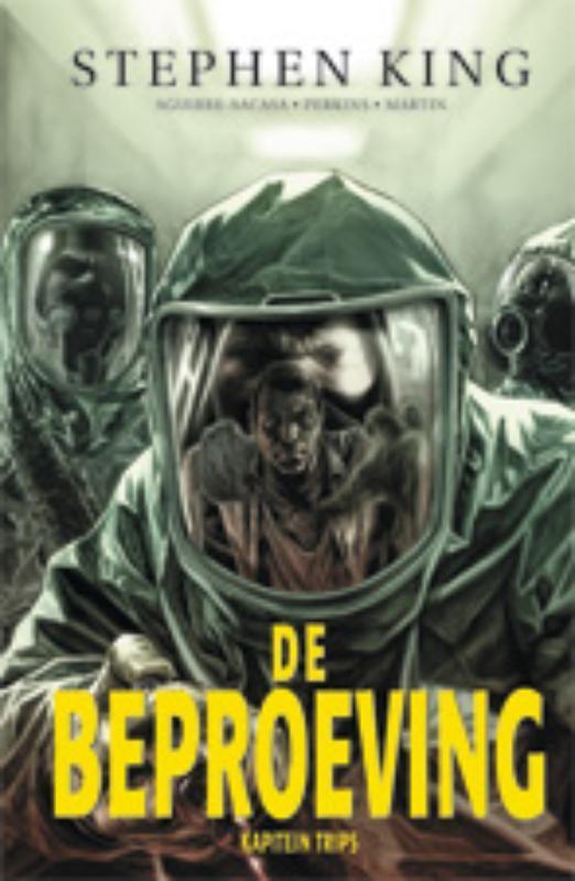 BEPROEVING HC01. KAPITEIN TRIPS De beproeving, Stephen King, Hardcover