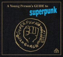 A YOUNG PERSON'S GUIDE TO .. PERSON'S GUIDE TO/ SUPERPUNK SUPERPUNK, LP