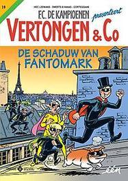 De schaduw van Fantomark VERTONGEN & CO, Hec Leemans, Paperback