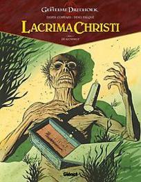LACRIMA CHRISTI HC01. DE ALCHEMIST LACRIMA CHRISTI, FALQUE, DENIS, CONVARD, DIDIER, Hardcover