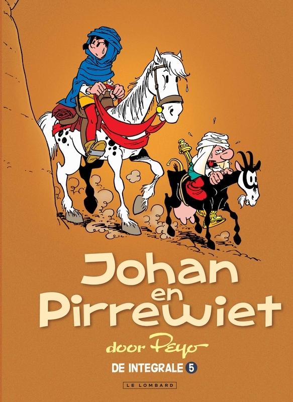 JOHAN EN PIRREWIET INTEGRAAL HC05. INTEGRALE EDITIE 5 JOHAN EN PIRREWIET INTEGRAAL, Pissavy-Yvernault, Christelle, Hardcover