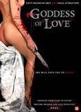 Goddes of love, (DVD)