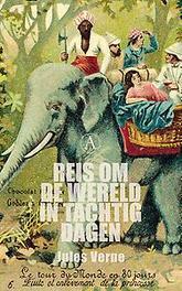Reis om de wereld in tachtig dagen. met gravures uit de oorspronkelijke editie van Jules Hetzel, Verne, Jules, Paperback