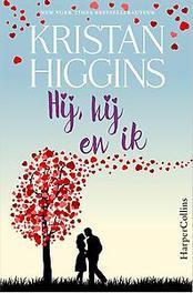 Hij, hij en ik Higgins, Kristan, Paperback