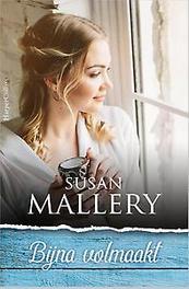 Bijna volmaakt Mallery, Susan, Paperback