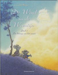 De wind in de woestijn 01 de lokroep van het reizen WIND IN DE WOESTIJN, Plessix, Michel, Paperback