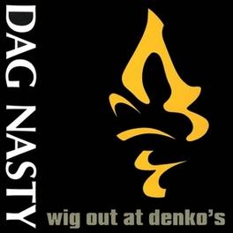 WIG OUT AT DENKO'S DAG NASTY, Vinyl LP