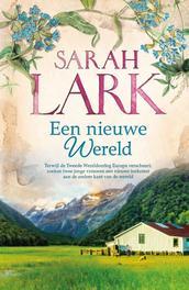 Een nieuwe wereld Lark, Sarah, Hardcover