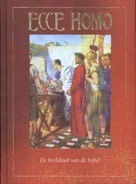 Ecce Homo. de beeldtaal van de Bijbel, Wegh, Anne-Marie, Hardcover  <span class=