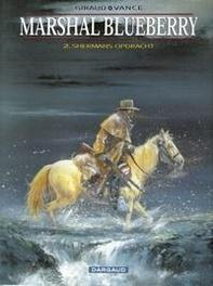 BLUEBERRY MARSHAL 02. SHERMANS OPDRACHT BLUEBERRY MARSHAL, VANCE, WILLIAM, GIRAUD, JEAN, Paperback