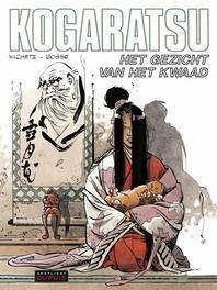 KOGARATSU 12. HET GEZICHT VAN HET KWAAD KOGARATSU, Bosse, Paperback